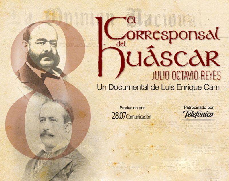 """""""El Corresponsal del Huáscar"""" en Chile"""