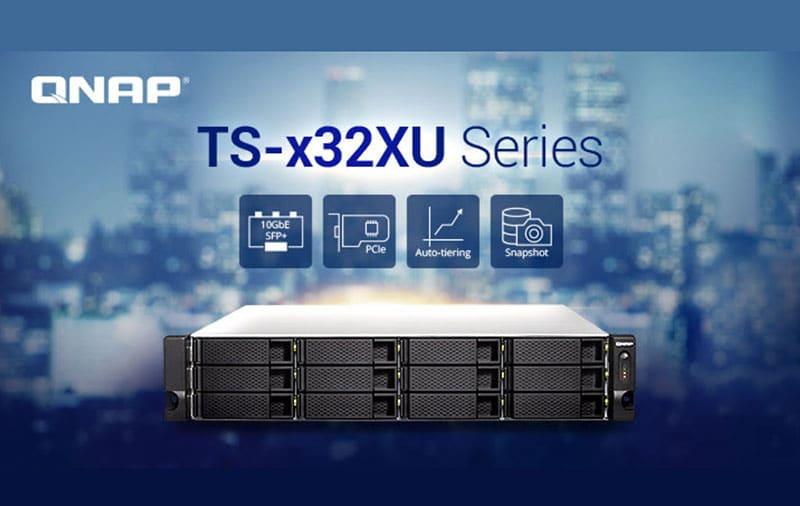 Serie TS-x32XU de QNAP renueva su versátil serie NAS