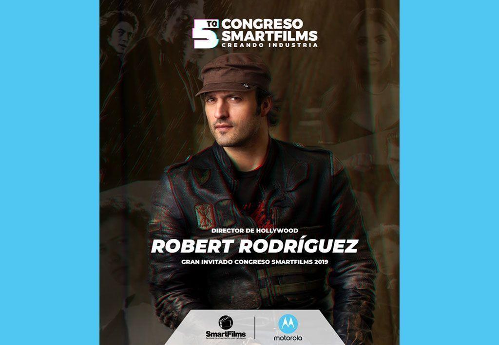 SmartFilms y Motorola anuncian a Robert Rodríguez como Invitado Internacional 2019