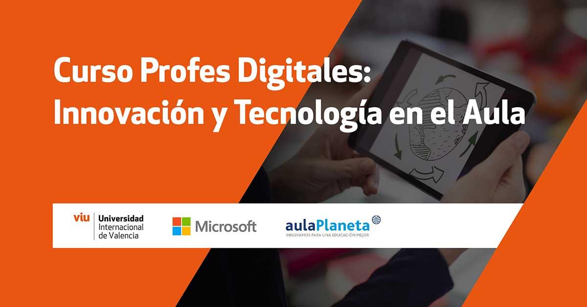 Crean curso para formar «Profes digitales»
