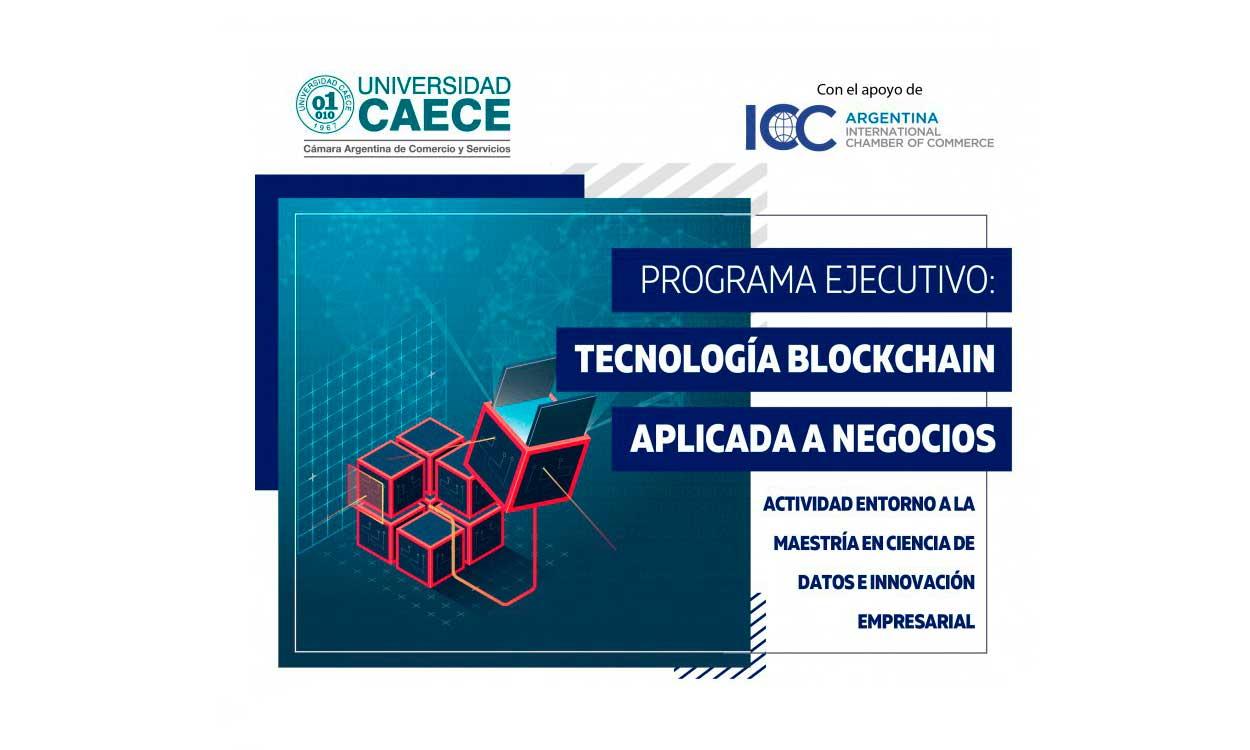 """Universidad CAECE inicia el Programa """"Tecnología Blockchain aplicada a Negocios"""""""