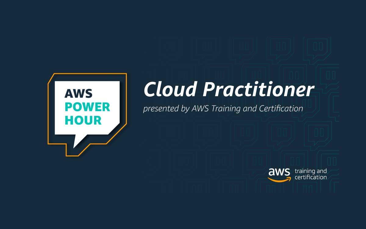 Conoce nuestra serie interactiva de Twitch en la AWS Power Hour: Cloud Practitioner